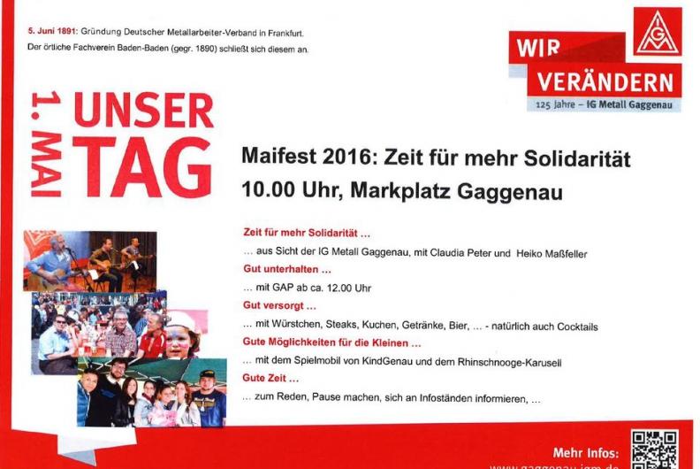 Maifest 2016: Zeit für mehr Solidarität! 10:00 Uhr Marktplatz Gaggenau